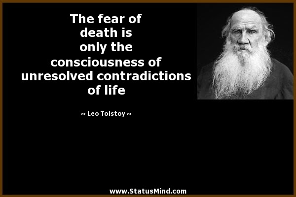 The Fear Of Death Is Only The Consciousness Of Statusmindcom