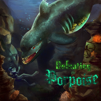 Defeating The Porpoise cover art