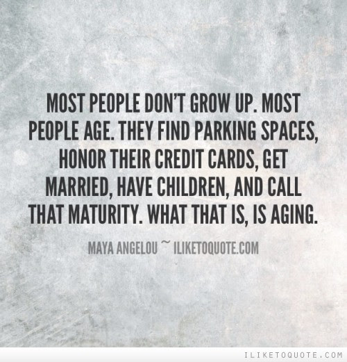 Quotes Tagged Under Maturity