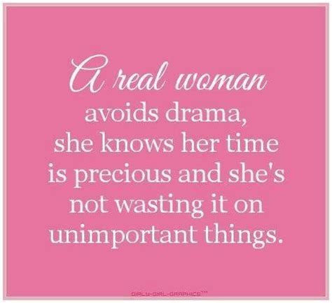 Got No Time For Drama Quotes