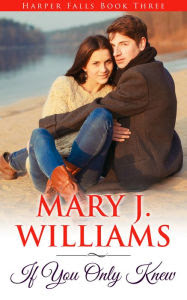 If You Only Knew: Harper Falls Book Three