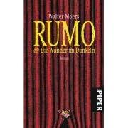 Rumo und Die Wunder im Dunkeln. Ein Roman in zwei Büchern