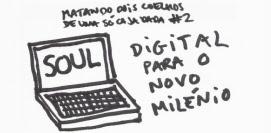 Soul digital para o novo milénio