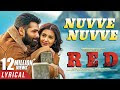 Nuvve Nuvve Lyrics   - RED Movie