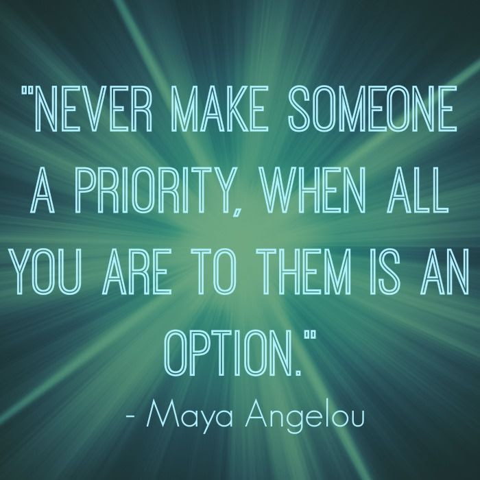 Never Make Someone A Priority Pictures Photos And Images For