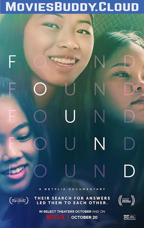 Found (2021) 720p 1080p WebRip x265 (English with subtitles) | Netfix Film