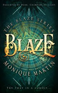 Blaze by Monique Martin
