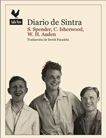 Diario de Sintra. Stephen Spender, Christopher Isherwood y W. H. Auden.