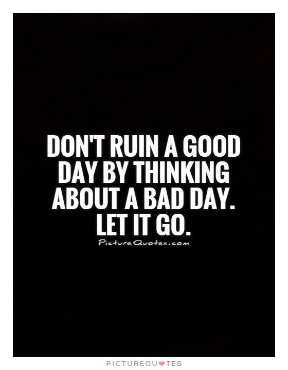 Bad Day Quotes Bad Day Sayings Bad Day Picture Quotes Page 6