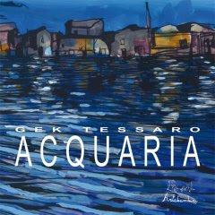 Acquaria - GEK TESSARO