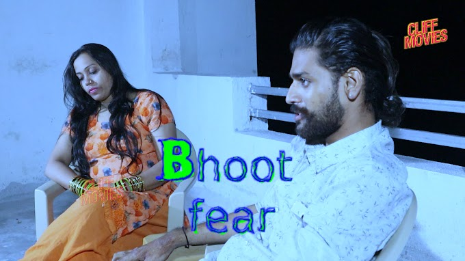 Bhoot Fear (2020) - CliffMovies Exclusive Series Season 1 (EP 1 Added)