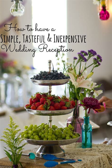 How to have a {simple, tasteful & inexpensive} Wedding