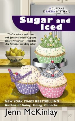 Sugar and Iced (Cupcake Bakery Mystery Series #6)