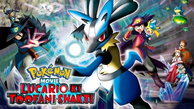 Pokemon Movie 8 Lucario Ki Toofani Shakti Hindi Download (360p, 480p, 720p HD, 1080p FHD)