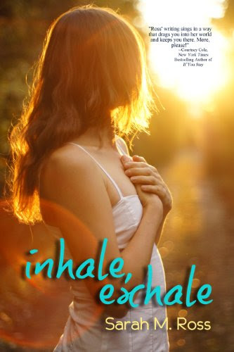 Inhale Exhale by Sarah M Ross