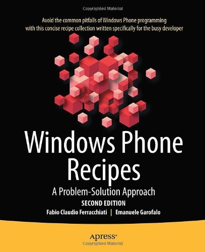 [PDF] Windows Phone 7 Recipes: A Problem-Solution Approach Free Download
