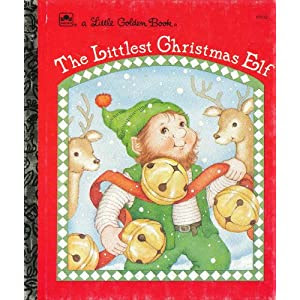 The Littlest Christmas Elf (Little Golden Book)