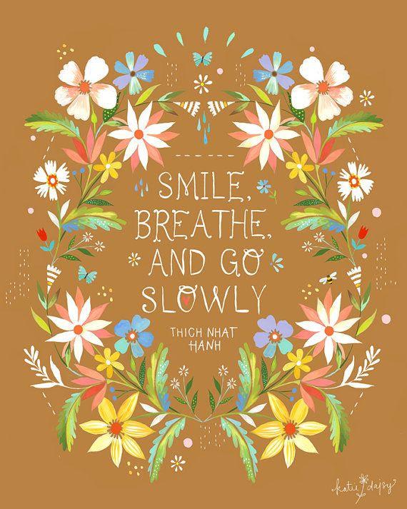 Go Slowly by Katie Daisy on Etsy,