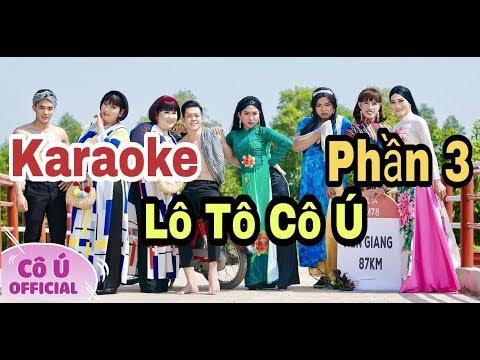 KARAOKE LÔ TÔ CÔ Ú BIỂN SỐ XE MIỀN TÂY | Phần 3 | Cô Ú - Hoài Tân