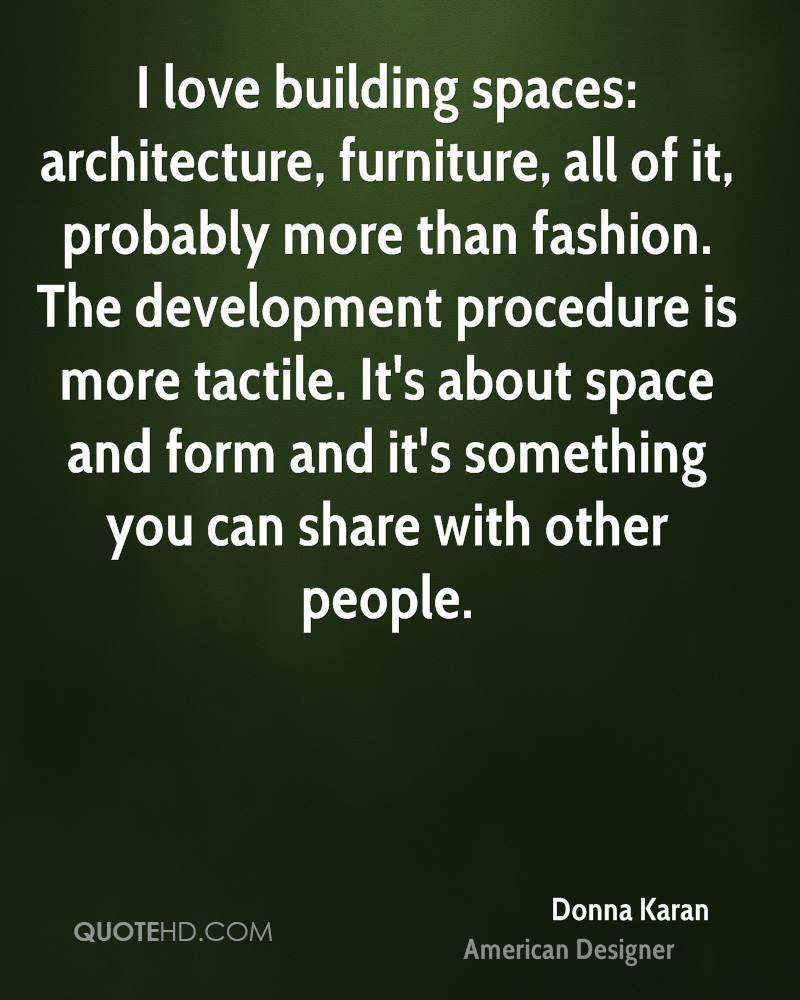 Donna Karan Architecture Quotes Quotehd