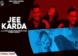 Jee Karda Punjabi Lyrics – Khan Saab x G Khan   Mehar Vaani