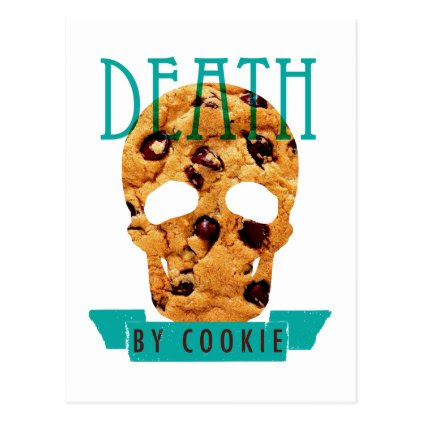 Death by cookie postcard