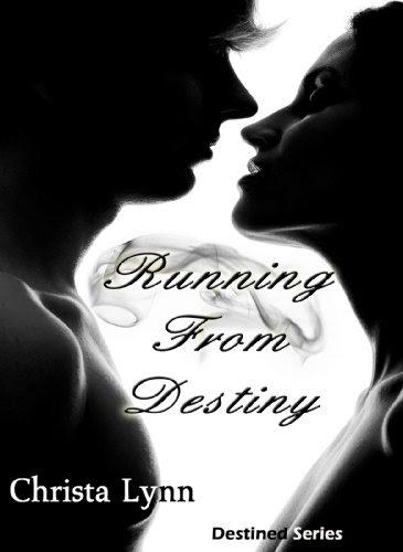 Running From Destiny by Christa Lynn