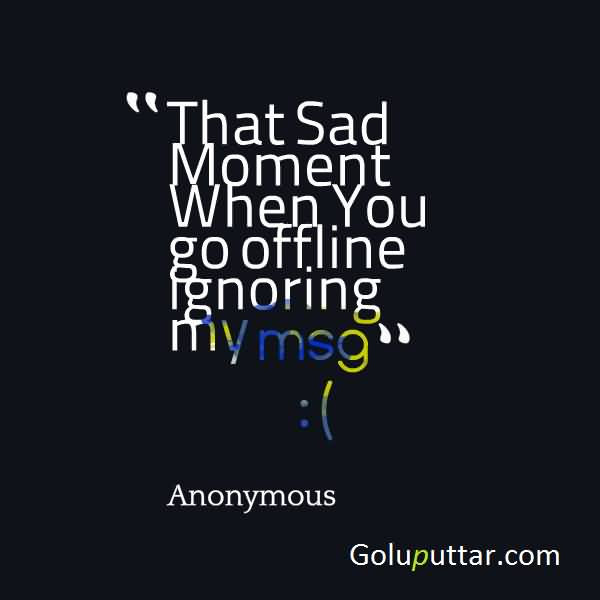 Being Ignored Quotes In Hindi Cenksms
