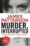 Murder, Interrupted: