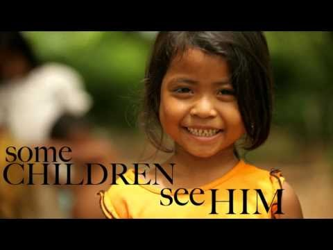 Some Children See Him Lyrics - Don Moen