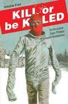 Kill or be Killed, Vol. 4