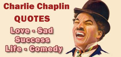 Charlie Chaplin All Types Of Best Quotes On Comedy Love Sadness