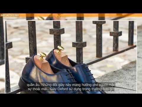Tại sao đàn ông nên có trong tủ một đôi Giày Oxford ?