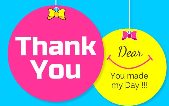 Thank You For Making My Day Free For Everyone Ecards Greeting