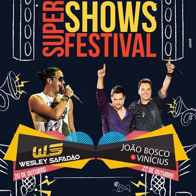 Super Shows Festival - 22/10/16 - Marília - SP - TKINGRESSOS