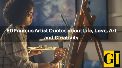 50 Famous Artist Quotes About Life Love Art And Creativity