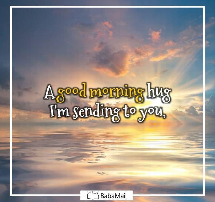 A Morning Hug From Me To You Spirituality Babamail