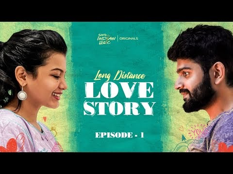Long Distance Love Story Episode 1