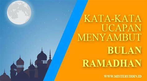 kata kata menyambut bulan suci ramadhan tarbiyatul