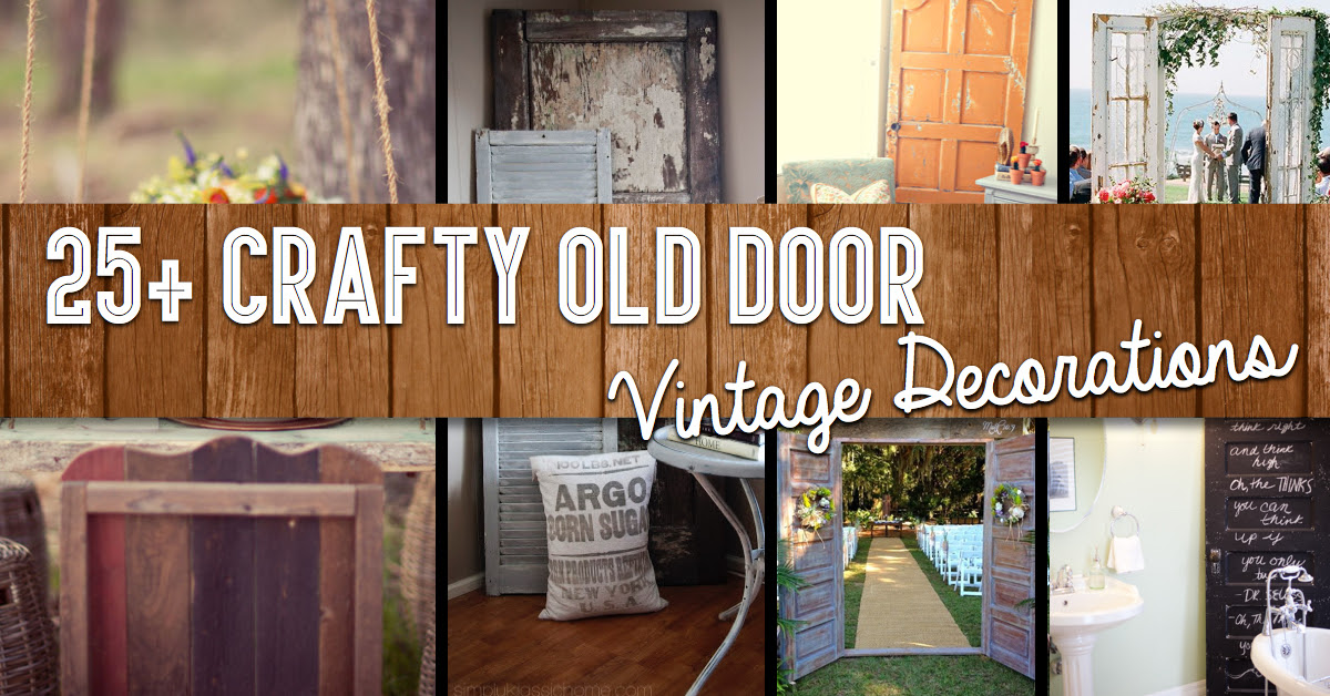 25 Crafty Old Door Vintage Decorations To Boost The Charm Of Your Rustic House COVER