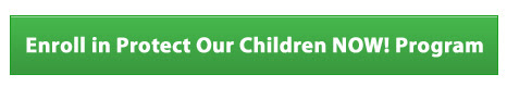 Enroll in Protect Our Children NOW! Program