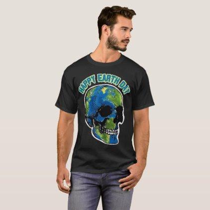 Happy Earth Day Skull T Shirt