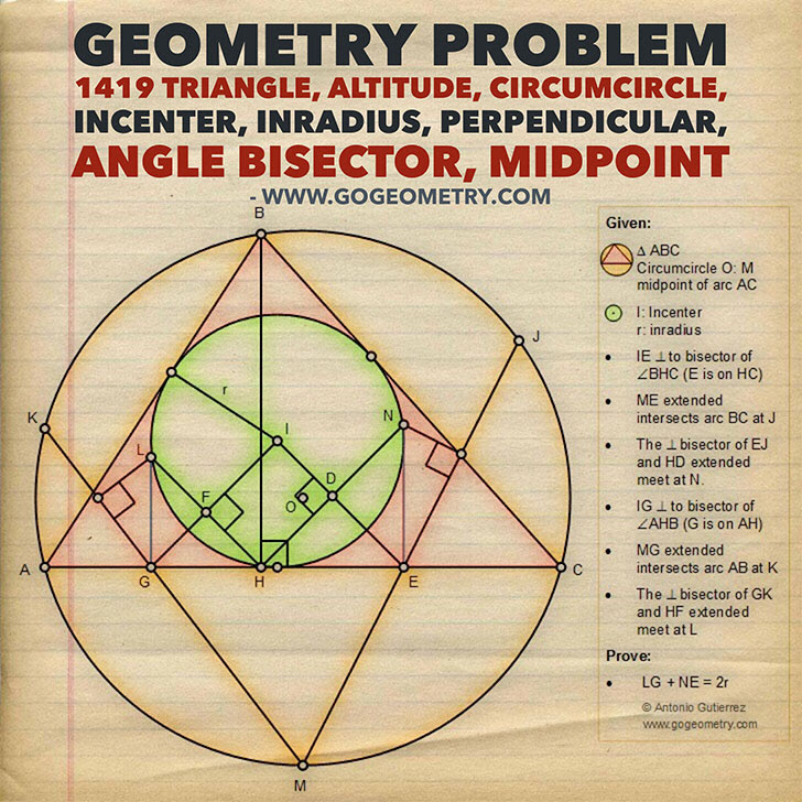 Geometry Problem 1419: Triangle, Altitude, Circumcircle, Incenter, Inradius, Perpendicular, Angle Bisector, Midpoint, Tutoring.