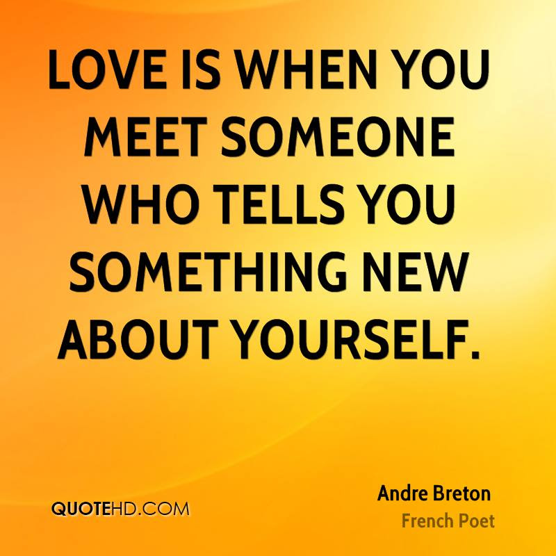 Andre Breton Love Quotes Quotehd