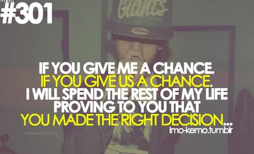 Just Give Me A Second Chance Life Quote Quotespicturescom