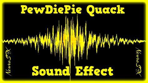 hq pewdiepie quack sound effect   youtube