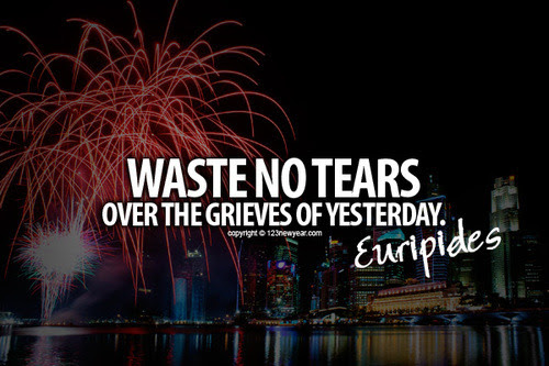 Waste no tears over the - Free Online New Year Greeting Cards 2013? 123newyear.com on We Heart It. http://weheartit.com/entry/47211213/via/newyear_celebration