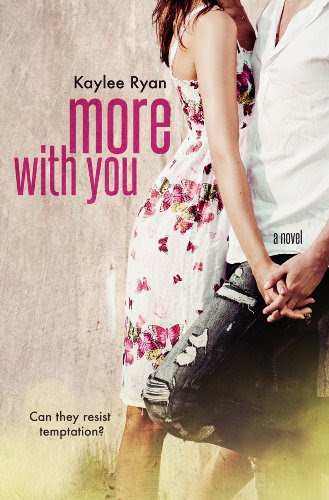 More With You by Kaylee Ryan