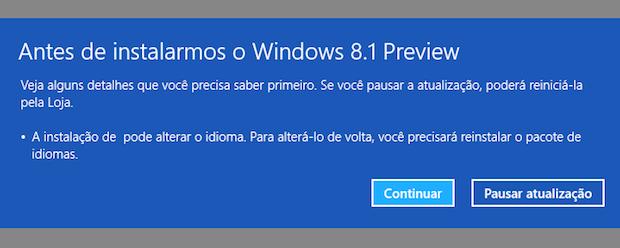 Mensagem alerta sobre a possibilidade do Windows ter o idioma alterado (Foto: Reprodução/Helito Bijora)