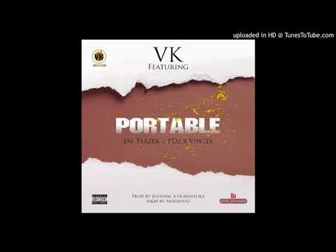 Music: Vk Sound Ft. Jay Teazer × Pd2 × Vincee – Portable